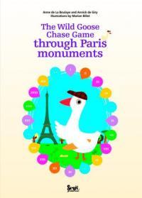 The wild goose chase game through Paris monuments