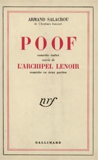 Poof; L'Archipel Lenoir