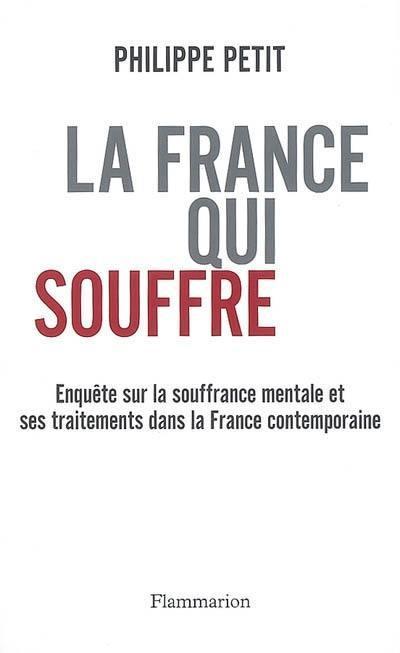 La France qui souffre