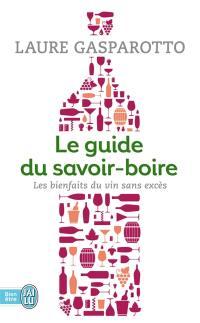 Le guide du savoir-boire