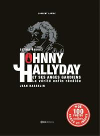 Johnny Hallyday et ses anges gardiens