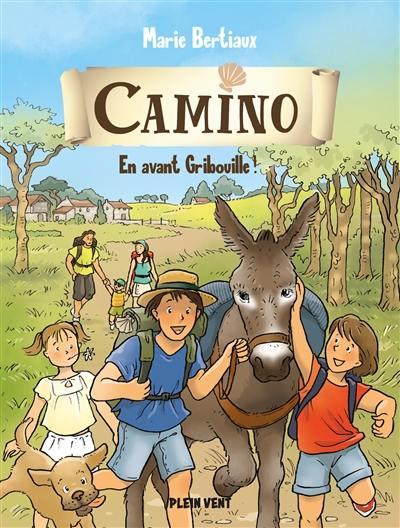 Camino. Volume 2, En avant Gribouille !