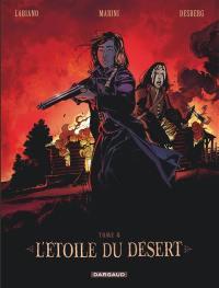 L'étoile du désert. Volume 4,