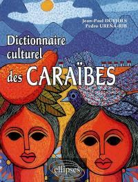 Dictionnaire culturel des Caraïbes