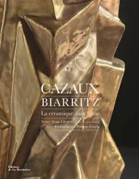 Cazaux, Biarritz