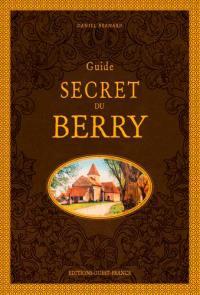 Guide secret du Berry