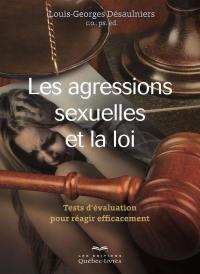 Les agressions sexuelles et la loi