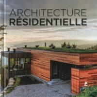 Houses residential architecture = Architecture résidentielle