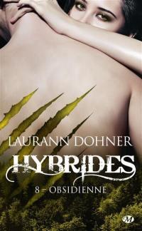 Hybrides. Volume 8, Obsidienne