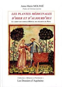 Les plantes médicinales d'hier et d'aujourd'hui