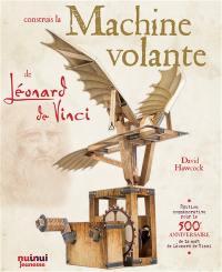 Construis la machine volante de Léonard de Vinci