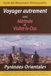 Voyager autrement avec Mérimée et Viollet-le-Duc