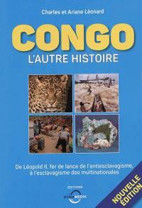 Congo, l'autre histoire