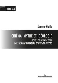 Cinéma, mythe et idéologie