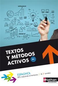 Espagnol, textos y métodos activos, B2 : BTS tertiaires et industriels 1re & 2e années