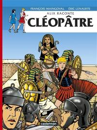 Alix raconte, Cléopâtre