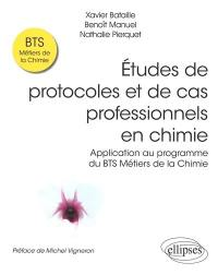 Etudes de protocoles et de cas professionnels en chimie