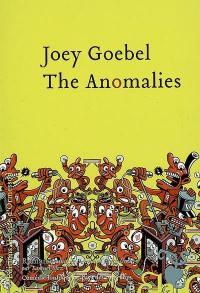 The Anomalies