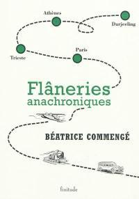 Flâneries anachroniques