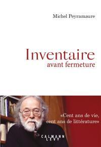 Inventaire avant fermeture : vivre en Provence