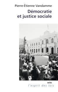Démocratie et justice sociale