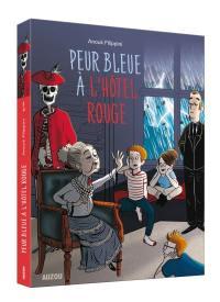 L'hôtel rouge, Peur bleue à l'hôtel rouge, Vol. 2