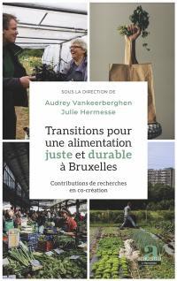 Transitions pour une alimentation juste et durable à Bruxelles