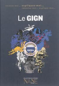 Le GIGN, Groupe d'intervention de la gendarmerie nationale