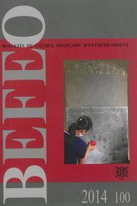 Bulletin de l'Ecole française d'Extrême-Orient. n° 100,