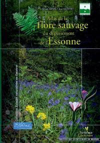 Atlas de la flore sauvage du département de l'Essonne