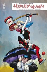 Harley Quinn rebirth. Volume 6, La démarche de l'empereur