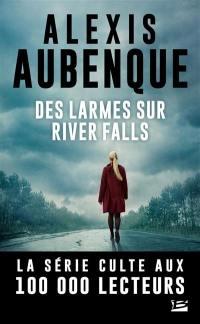 River Falls. Volume 2, Des larmes sur River Falls