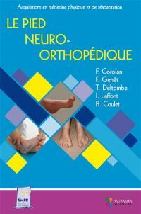 Le pied neuro-orthopédique