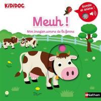 Meuh ! : mon imagier sonore de la ferme