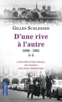 Saga parisienne. Vol. 2. 1959-1981 : d'une rive à l'autre