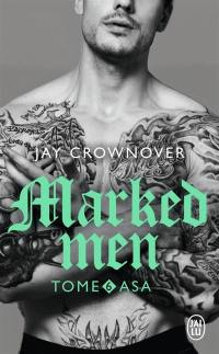 Marked men. Volume 6, Asa