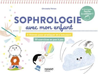 Sophrologie avec mon enfant