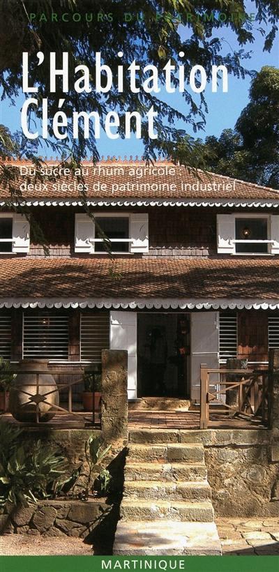 L'habitation Clément