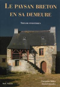 Le paysan breton en sa demeure