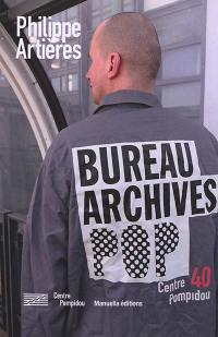 Le bureau des archives populaires du Centre Pompidou