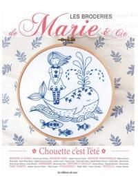 Les broderies de Marie & Cie. n° 15, Chouette, c'est l'été