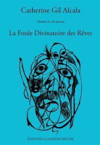 La foule divinatoire des rêves