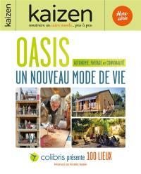 Kaizen, hors-série, Oasis