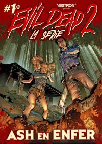Evil dead 2, la série. Volume 1, Ash en enfer