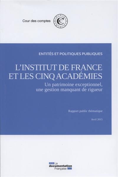 L'Institut de France et les cinq académies