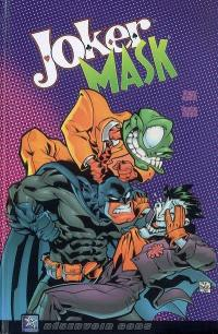 Batman. Vol. 2007. Joker Mask