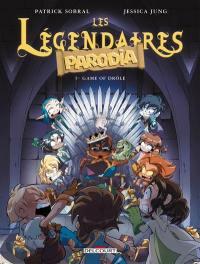Les Légendaires. Volume 5, Game of drôle