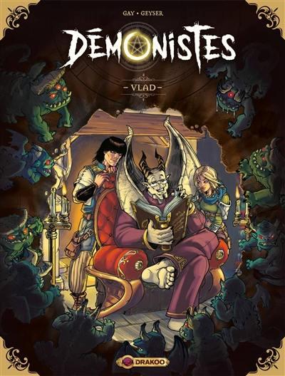 Démonistes. Volume 1,