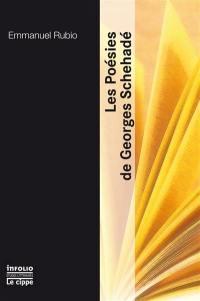 Les poésies de Georges Schéhadé