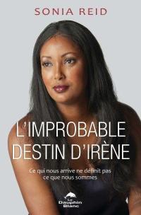 L'improbable destin d'Irène
